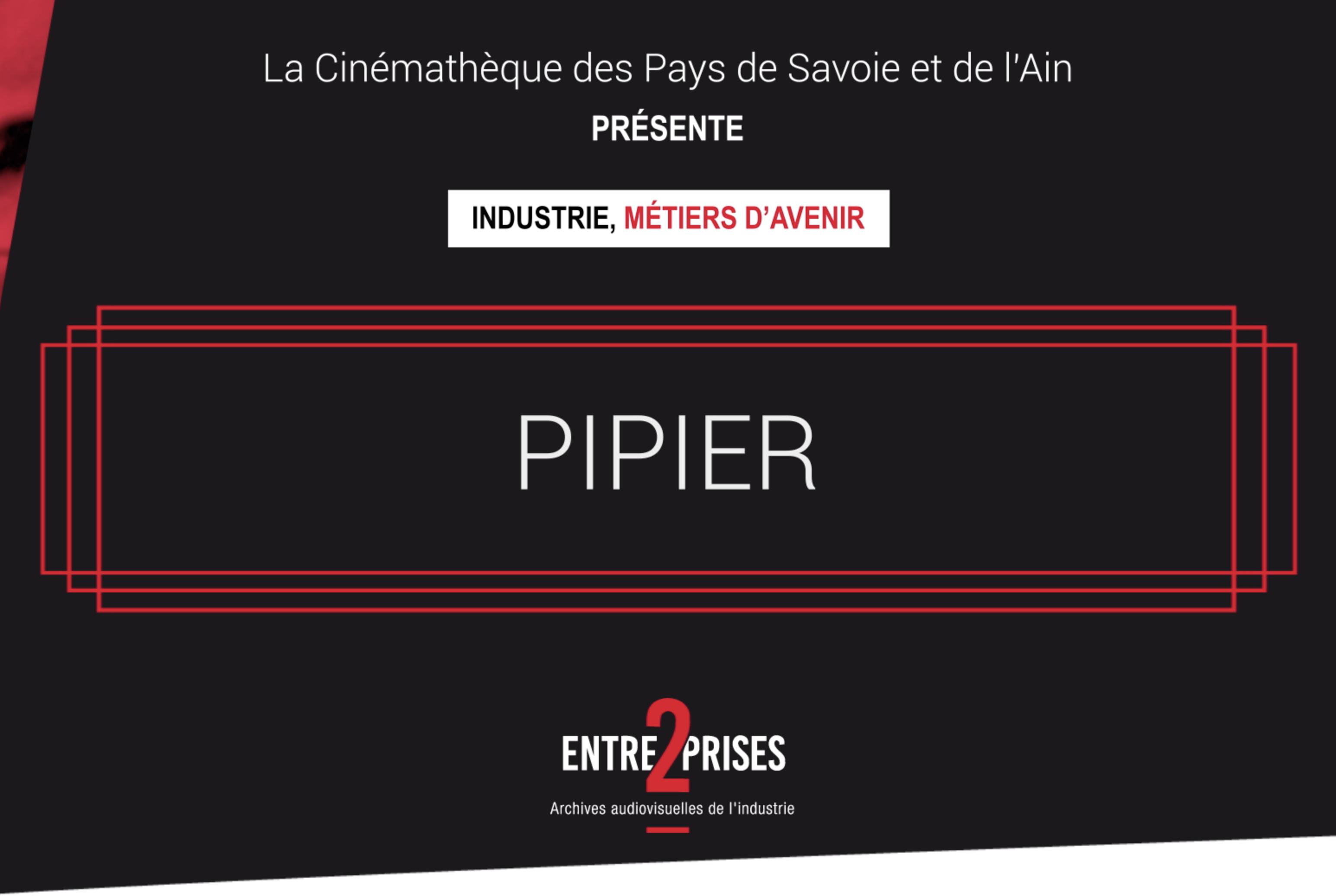 Industrie, métiers d'avenir - Pipier